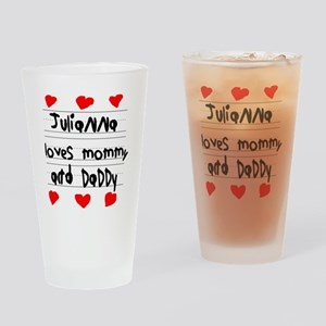 Julianna Loves Mommy and Daddy Drinking Glass
