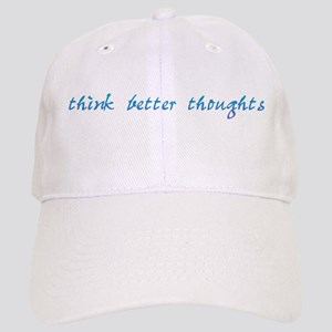 Think Better Thoughts Cap