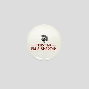 Trust Me I'm a Spartan Mini Button