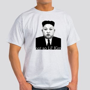 Not So Lil' Kim Jong Un T-Shirt