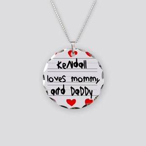 Kendall Loves Mommy and Dadd Necklace Circle Charm