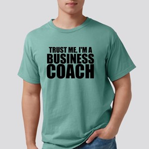Trust Me, I'm A Business Coach T-Shirt