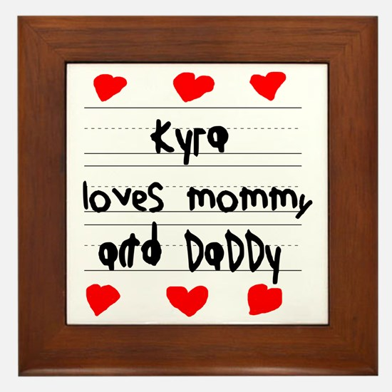 Kyra Loves Mommy and Daddy Framed Tile