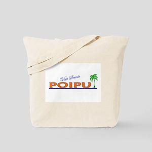 Visit Scenic Poipu, Hawaii Tote Bag