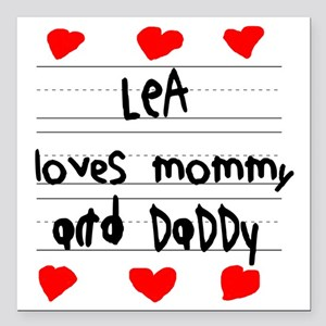 """Lea Loves Mommy and Dadd Square Car Magnet 3"""" x 3"""""""
