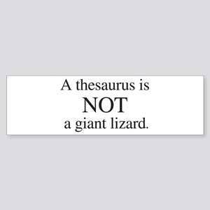 Thesaurus Bumper Sticker
