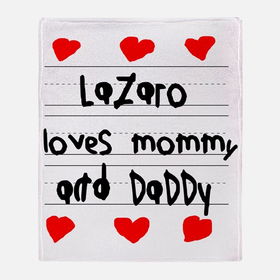 Lazaro Loves Mommy and Daddy Throw Blanket