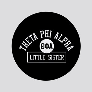 """Theta Phi Alpha Little Sister 3.5"""" Button"""