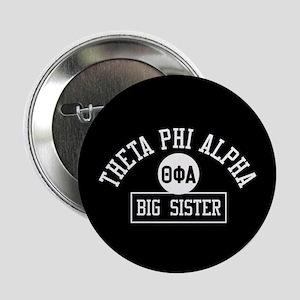 "Theta Phi Alpha Big Sister 2.25"" Button (10 pack)"