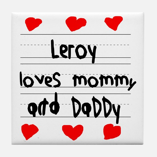 Leroy Loves Mommy and Daddy Tile Coaster