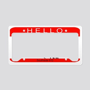 Hello... My Name Is Trouble License Plate Holder