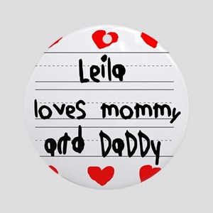 Leila Loves Mommy and Daddy Round Ornament