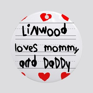 Linwood Loves Mommy and Daddy Round Ornament