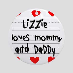 Lizzie Loves Mommy and Daddy Round Ornament