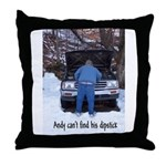Andy can't find his dipstick Throw Pillow