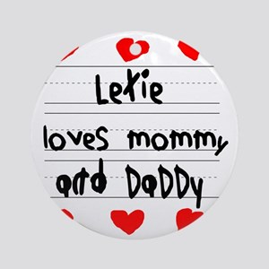 Lexie Loves Mommy and Daddy Round Ornament
