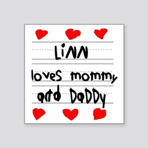 """Linn Loves Mommy and Daddy Square Sticker 3"""" x 3"""""""