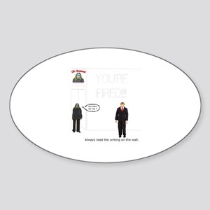 The Writing on the Wall Oval Sticker