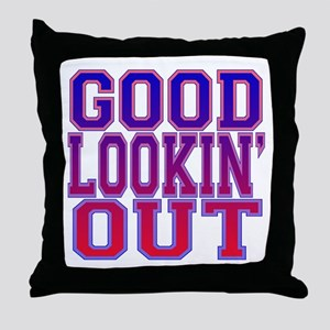Good Lookin' Out Throw Pillow