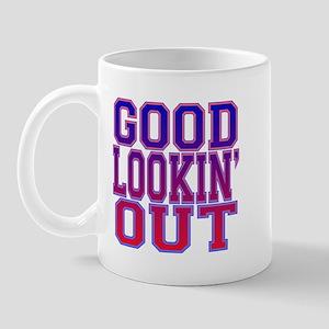 Good Lookin' Out Mug