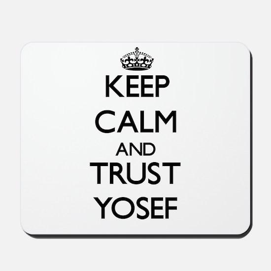 Keep Calm and TRUST Yosef Mousepad