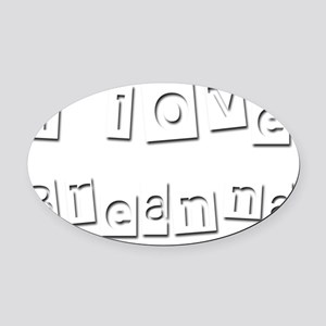 I Love Breanna Oval Car Magnet