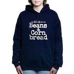 Beans and Cornbread Sweatshirt