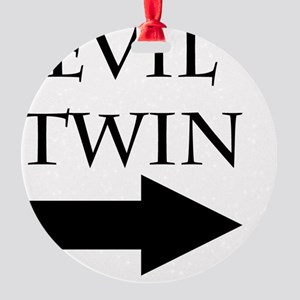 Evil Twin Round Ornament