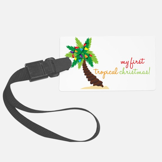 First Tropical Christmas Luggage Tag