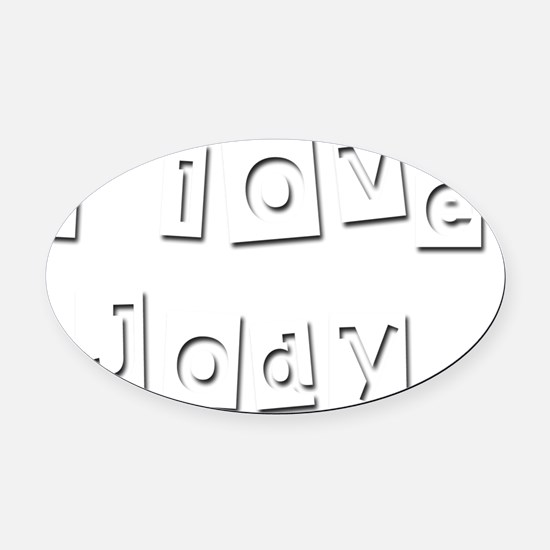 I Love Jody Oval Car Magnet