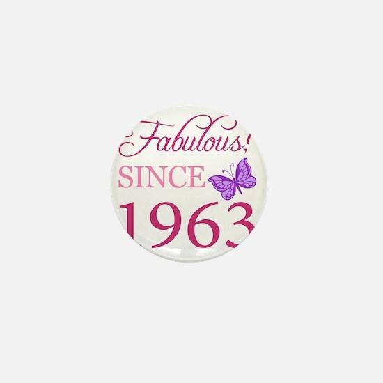Fabulous Since 1963 Mini Button