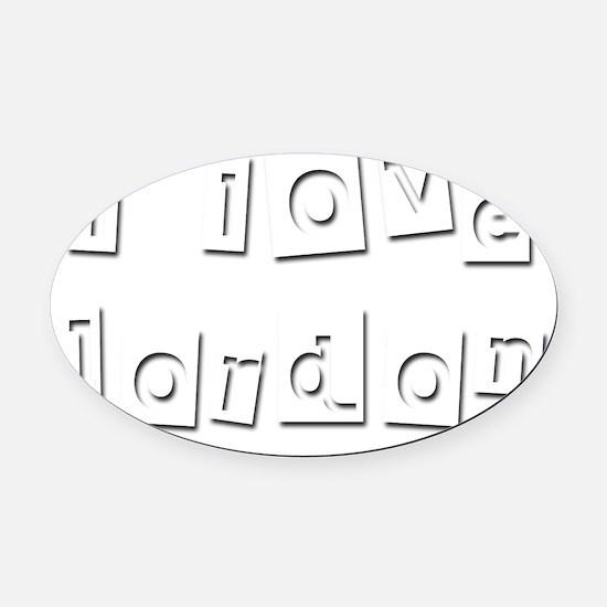 I Love Jordon Oval Car Magnet