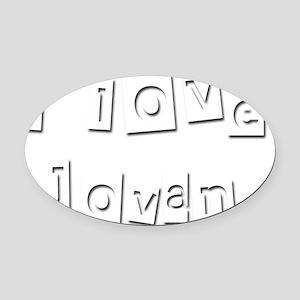 I Love Jovan Oval Car Magnet