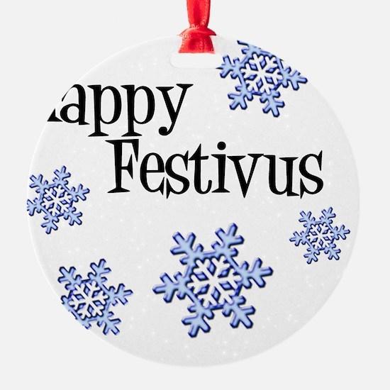 Happy FESTIVUS™ Ornament