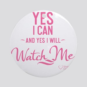 tshirt pink transparent Yes I can a Round Ornament