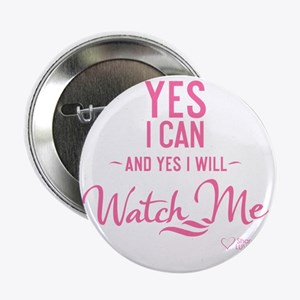 """tshirt pink transparent Yes I can and 2.25"""" Button"""