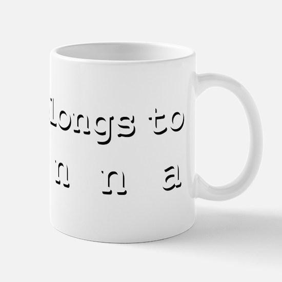 My Heart Belongs To Ayanna Mug