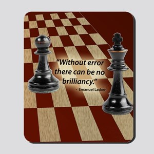 Chess Quote- Brilliance Mousepad
