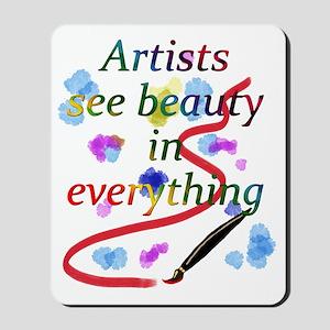 Artists See Beauty Mousepad