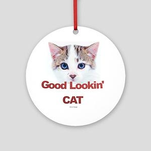 Good Lookin' Cat Round Ornament