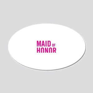 I'm the Maid of honor 20x12 Oval Wall Decal