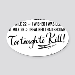 tshirt black transparent At mile 2 Oval Car Magnet