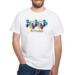 It's My Birthday White T-Shirt