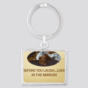 BEFORE YOU LAUGH Landscape Keychain
