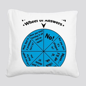 IT Wheel of Answers Square Canvas Pillow