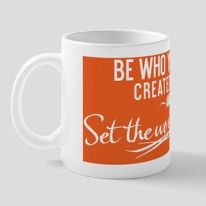 small print Be who you were created to  Mug