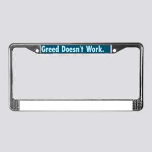 Greed Doesnt Work :FenderFlash License Plate Frame