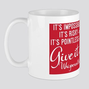 small print Its impossible said pride;  Mug
