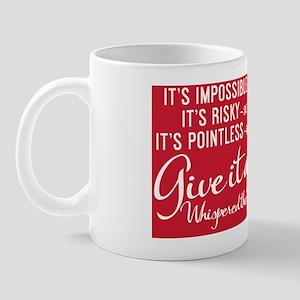 small print Its impossible said pride;  Mug