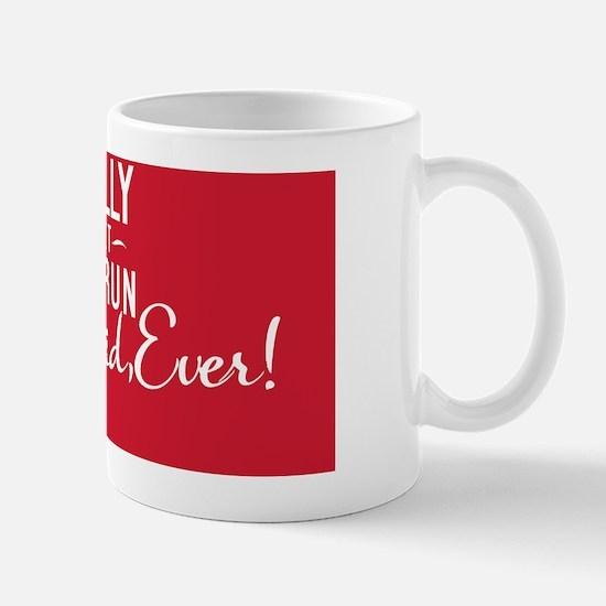 small print I really regret that run ~  Mug